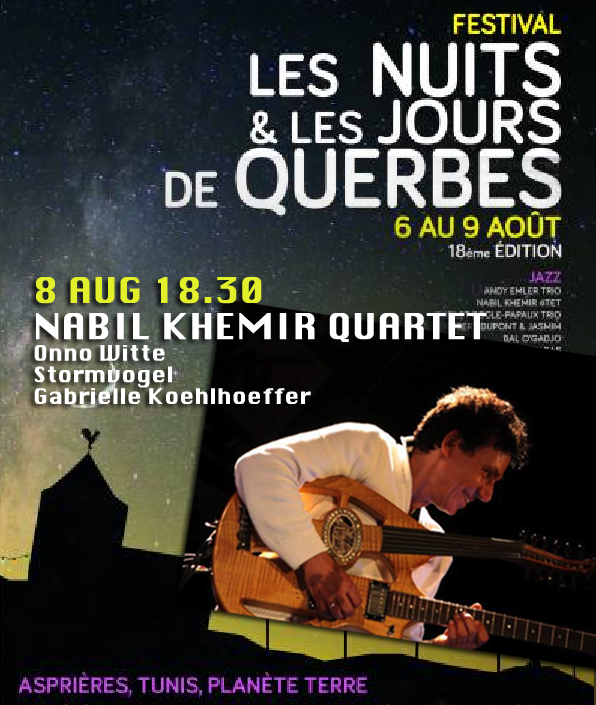 Nabil Khemir Quartet Live in Querbes, France 8 aug 2015 18.30